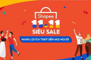 Shopee khởi động sự kiện 11.11 Siêu Sale mang lợi ích TMĐT đến tất cả người dùng